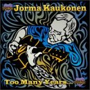 Jorma Kaukonen - Too Many Years