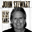 John Stewart - The Day the River Sang