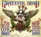 Grateful Dead - Live at the Cow Palace: New Year's Eve 1976