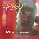 Robert Cray Band - Live from Across the Pond