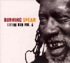 Burning Spear - Living Dub, Vol. 6