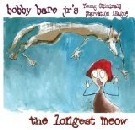 Bobby Bare, Jr. - The Longest Meow
