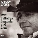 Bobby Bare - Sings Lullabys, Legends and Lies: Legacy Edition