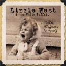 Lizzie West & the White Buffalo - I Pledge Allegiance to Myself