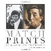 Timothy White & Jim Marshall - Match Prints