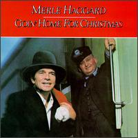 Merle Haggard - Goin' Home for Christmas