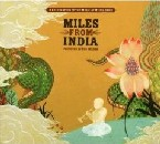 Miles from India: A Celebration of the Music of Miles Davis