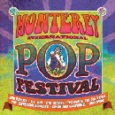 Monterey International Pop Festival / Summer of Love 1967