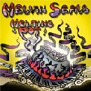 Melvin Seals - Melting Pot