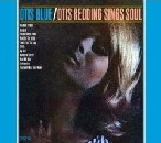 Otis Redding - Otis Blue/Otis Redding Sings Soul [Collector's Edition]