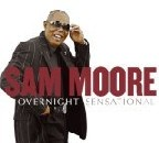 Sam Moore - Overnight Sensational
