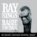Ray Charles and the Count Basie Orchestra - Ray Sings, Basie Swings