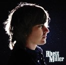 Rhett Miller - self-titled