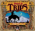Grateful Dead - Road Trips, Vol. 4, No. 3: Denver '73