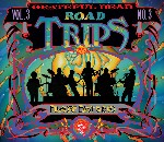 Grateful Dead - Road Trips, Vol. 3, No. 3: Fillmore East, 5/15/70