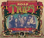 Grateful Dead - Road Trips, Vol. 1, No. 1: Fall '79