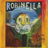 Robinella - Solace for the Lonely