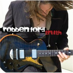 Robben Ford - Truth