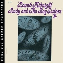 Andy and The Bey Sisters - 'Round Midnight