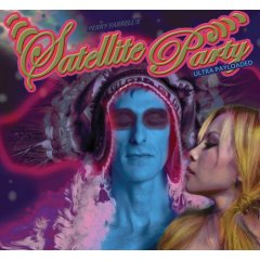 Perry Farrell's Satellite Party - Ultra Payloaded