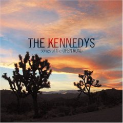 The Kennedys - Songs of the Open Road