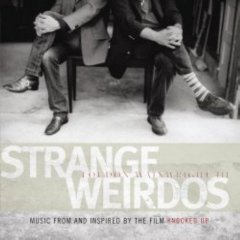 Loudon Wainwright - Strange Weirdos / Knocked Up