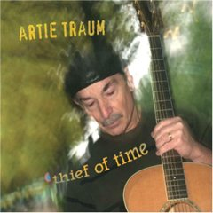 Artie Traum - Thief of Time