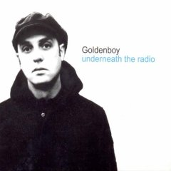 Goldenboy - Underneath the Radio