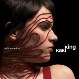 Kaki King - ...Until We Felt Red