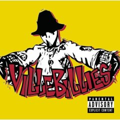 The Villebillies - self-titled