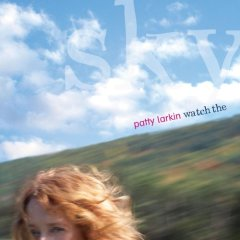 Patty Larkin - Watch the Sky