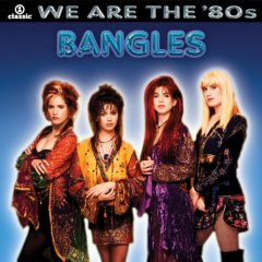 Bangles - We Are the '80s