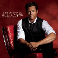 Harry Connick, Jr. - What a Night! A Christmas Album