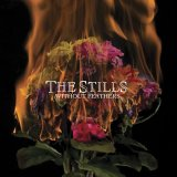 The Stills - Without Feathers