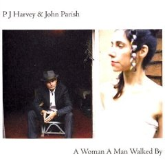 PJ Harvey & John Parish - A Woman a Man Walked By