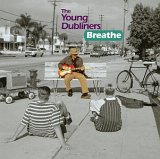 The Young Dubliners - Breathe