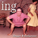 ing - Stagger & Belligerence