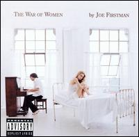 Joe Firstman - The War of Women