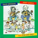 Jerry Garcia / David Grisman - Not for Kids Only