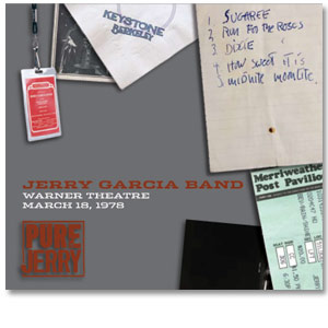 Jerry Garcia Band - Pure Jerry 6: Warner Theatre, Washington D.C., March 18, 1978