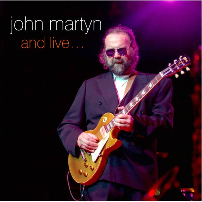 John Martyn - And Live...