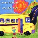 Justin Roberts - Yellow Bus