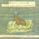 Kelly Hogan & the Pine Valley Cosmonauts - Beneath the Country Underdog