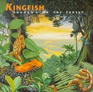 Kingfish - Sundown on the Forest