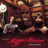 Loggins & Messina - The Best: Sittin' In Again
