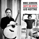 Mike Gordon & Leo Kottke - Sixty Six Steps