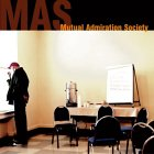 Mutual Admiration Society - self-titled