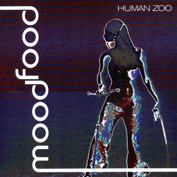 Mood Food - Human Zoo
