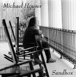 Michael Houser - Sandbox