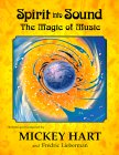 Mickey Hart - Spirit Into Sound Book